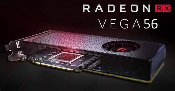 狙击GTX 1660 Ti?AMD Vega 56降价