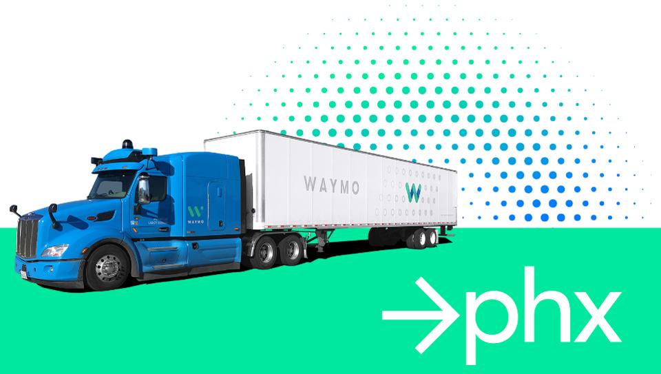 Waymo扩大自动驾驶卡车测试 或上线自动驾驶运输车队